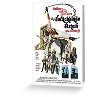 Switchblade Sisters Alt 2 (Blue) Greeting Card