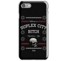 Suplex City, Bitch iPhone Case/Skin