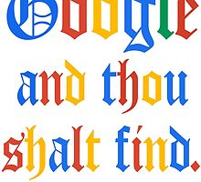 Google And Thou Shalt Find by avbtp