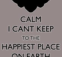 I cant keep calm! by TRStrickland