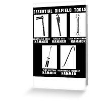 Essential Oilfield Tools Greeting Card