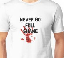 Full Shane Unisex T-Shirt