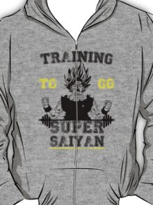 TRAINING TO GO SUPER SAIYAN  T-Shirt