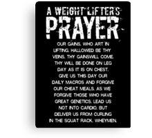 Lifter's Prayer - White Edition Canvas Print