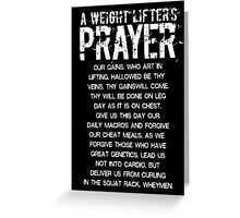 Lifter's Prayer - White Edition Greeting Card