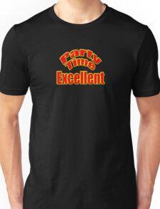 Party Time Excellent Quote T-Shirt Sticker Unisex T-Shirt