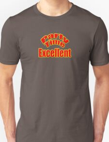 Party Time Excellent Quote T-Shirt Sticker T-Shirt