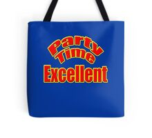 Wayne's World - Party Time Excellent Quote T-Shirt Sticker Tote Bag