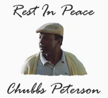 Chubbs Peterson R.I.P by movieshirtguy