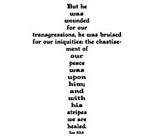 ISAIAH 53:5 cross Photographic Print