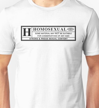 homosexual warning label Unisex T-Shirt