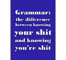 Grammar: The Difference Between Your and You're Photographic Print
