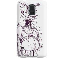Dur.. Samsung Galaxy Case/Skin