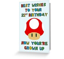 Happy Birthday - All grown up 21 Greeting Card