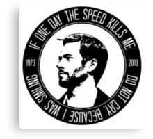 Paul Walker R.I.P Tribute  fast and furious Canvas Print