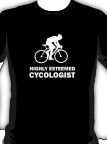 Funny Cycling Shirt - Highly Esteemed Cycologist T-Shirt