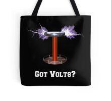 Got Volts? Tote Bag