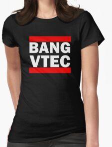 BANG VTEC Womens Fitted T-Shirt
