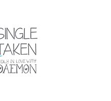 SINGLE TAKEN Madly in love with DAEMON by jazzydevil