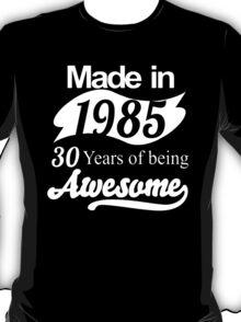 Birthday 30th funny T-Shirt