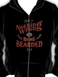 BEING BEARDED T-Shirt