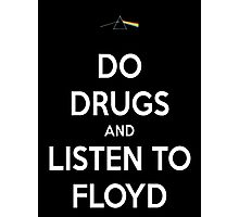 Listen to Floyd Photographic Print