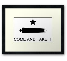 Come and Take It Framed Print