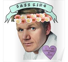 Gordon Ramsay Flower Crown Sass Poster