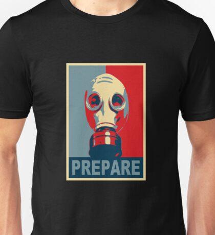 Prepare! Unisex T-Shirt