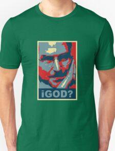 iGod? Unisex T-Shirt
