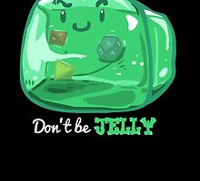 Gelatinous Cube - Don't Be Jelly (Dark) by whimsyworks