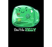 Gelatinous Cube - Don't Be Jelly (Dark) Photographic Print