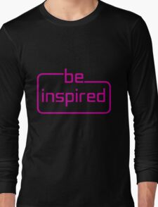 be inspired - pink Long Sleeve T-Shirt