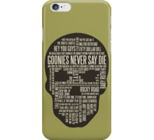 The Goonies - Movie's Quotes Design iPhone Case/Skin