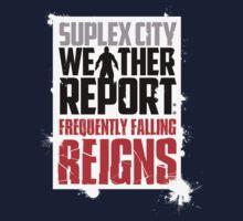 Suplex City Weather Report V04 (FC) by coldbludd