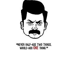Ron Swanson with quote 3 Photographic Print