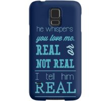 Hunger Games - Real or Not Real? (Quote) Samsung Galaxy Case/Skin