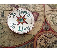 To Travel Photographic Print