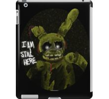 """I am still here"" Springtrap iPad Case/Skin"