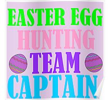 EASTER EGG HUNTING TEAM CAPTAIN Poster