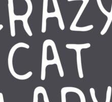 Crazy Cat Lady. Sticker