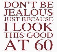 Funny 60th Birthday by thepixelgarden
