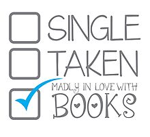 SINGLE TAKEN Madly in love with books Photographic Print
