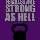Females are strong as hell by thistle9997