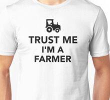 Trust me I'm a Farmer Unisex T-Shirt