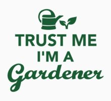 Trust me I'm a Gardener Kids Clothes