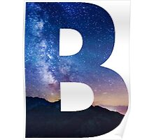 The Letter B - night sky Poster