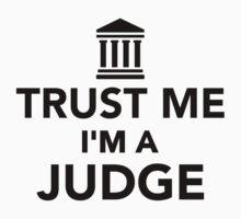 Trust me I'm a Judge by Designzz
