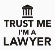 Trust me I'm a lawyer Kids Clothes
