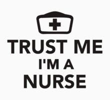 Trust me I'm a nurse Kids Clothes